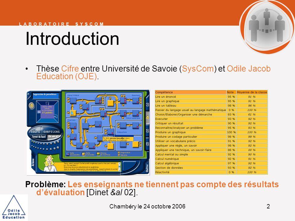 IntroductionThèse Cifre entre Université de Savoie (SysCom) et Odile Jacob Education (OJE).