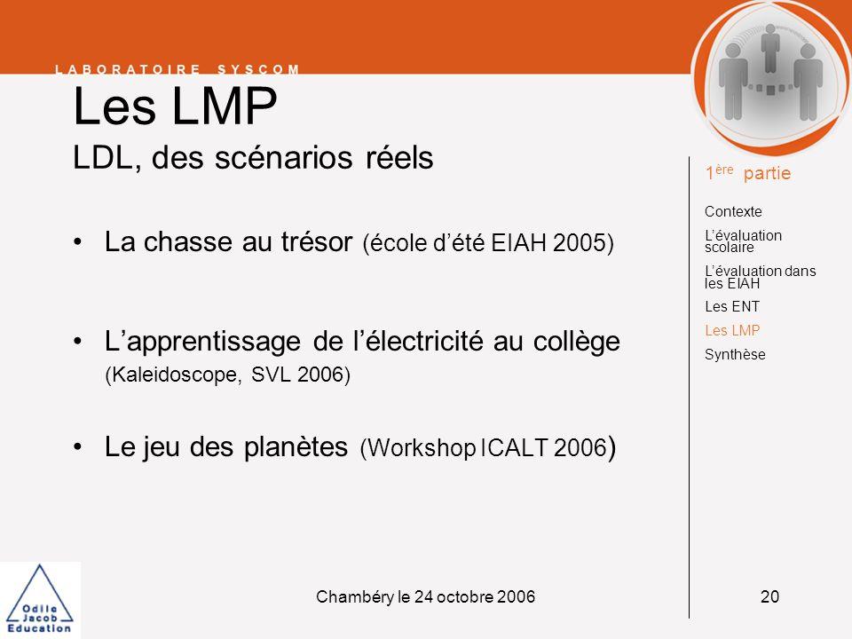 Les LMP LDL, des scénarios réels
