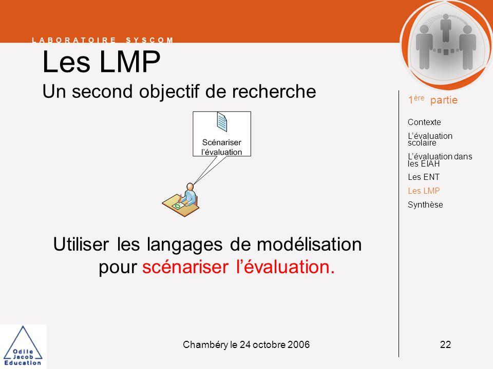 Les LMP Un second objectif de recherche
