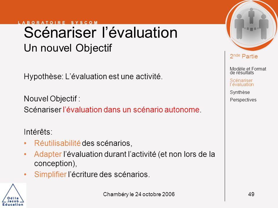 Scénariser l'évaluation Un nouvel Objectif
