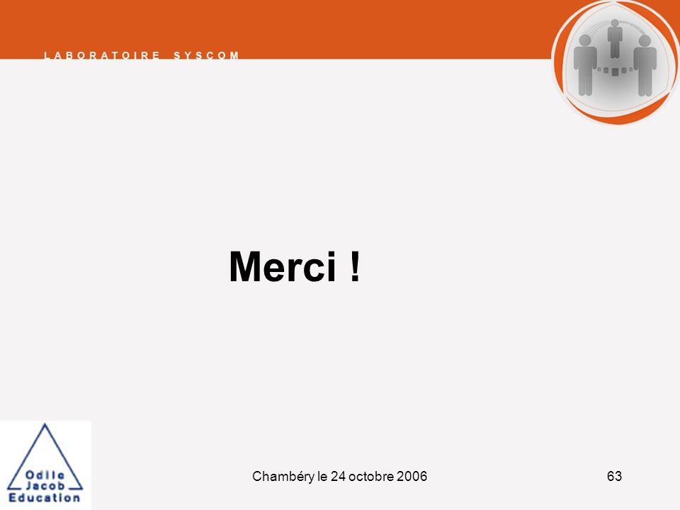Merci ! Chambéry le 24 octobre 2006