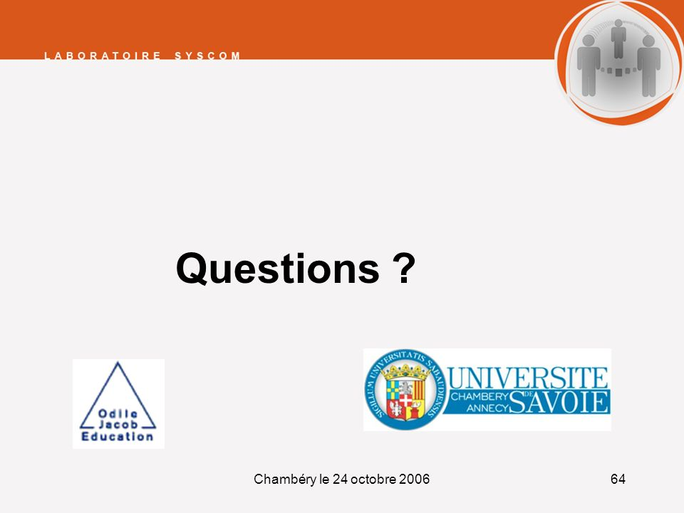 Questions Chambéry le 24 octobre 2006