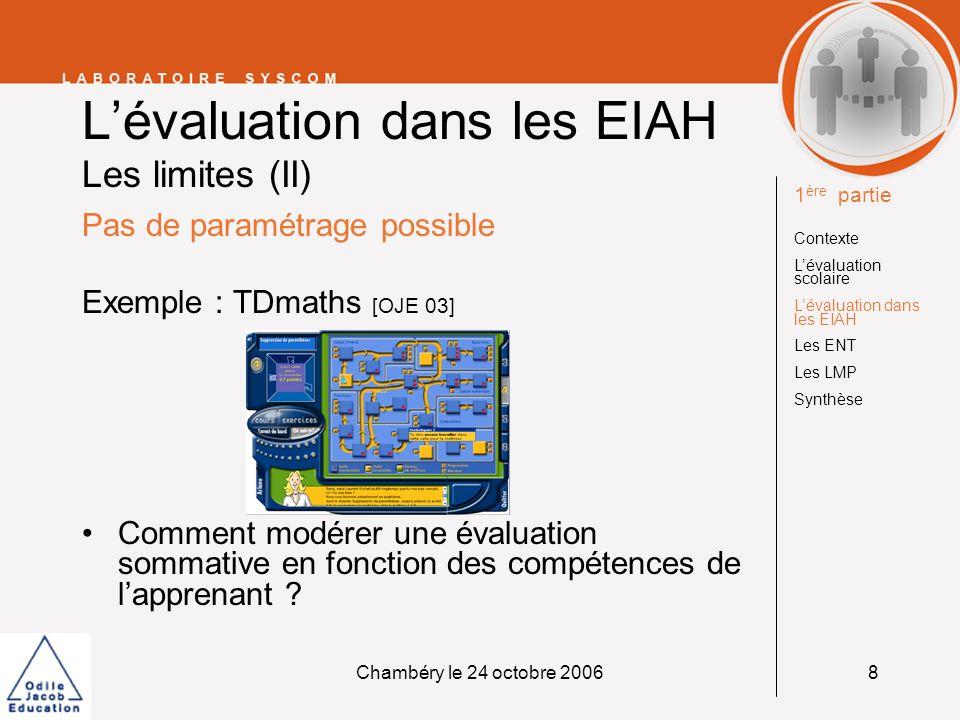 L'évaluation dans les EIAH Les limites (II)