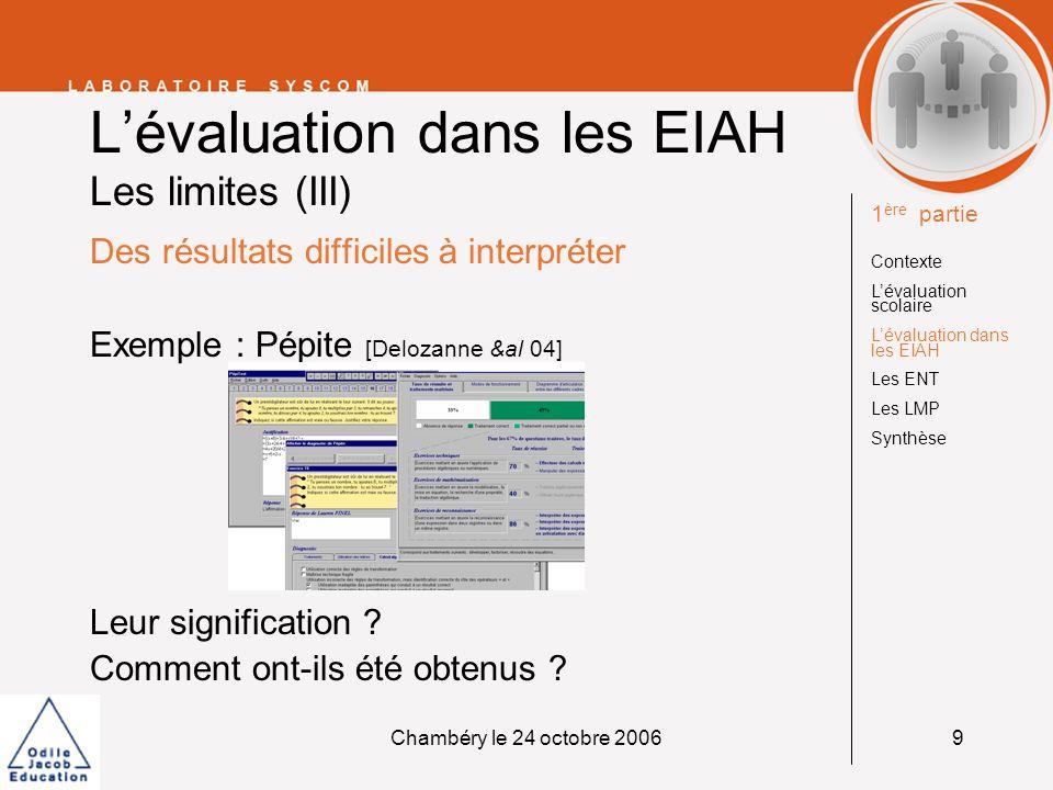 L'évaluation dans les EIAH Les limites (III)