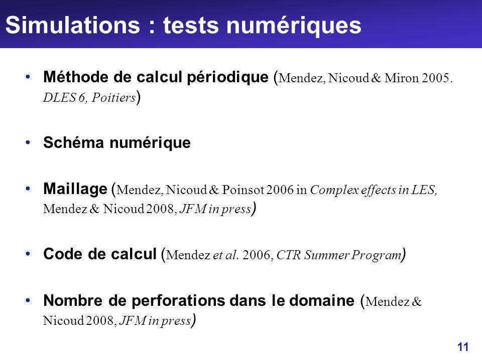 Simulations : tests numériques