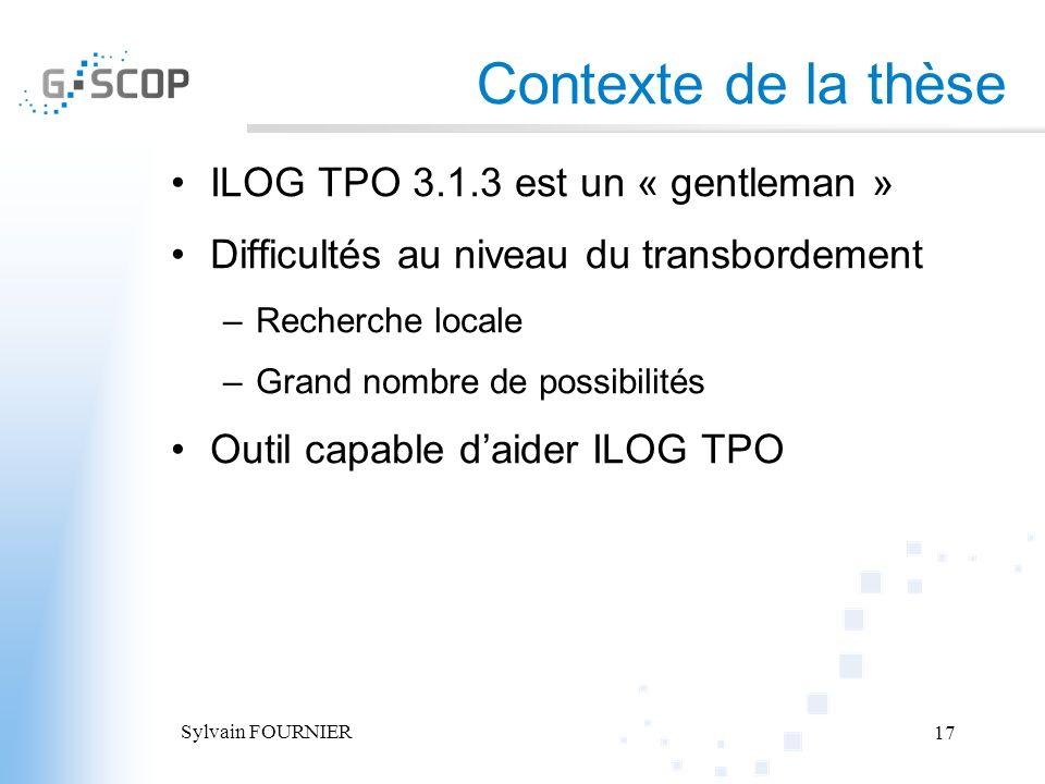 Contexte de la thèse ILOG TPO 3.1.3 est un « gentleman »