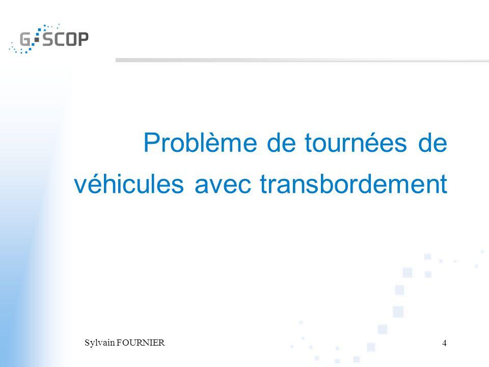 Problème de tournées de véhicules avec transbordement