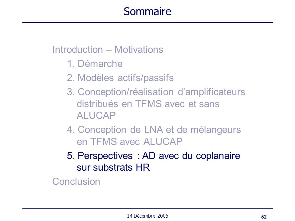 Sommaire Introduction – Motivations 1. Démarche