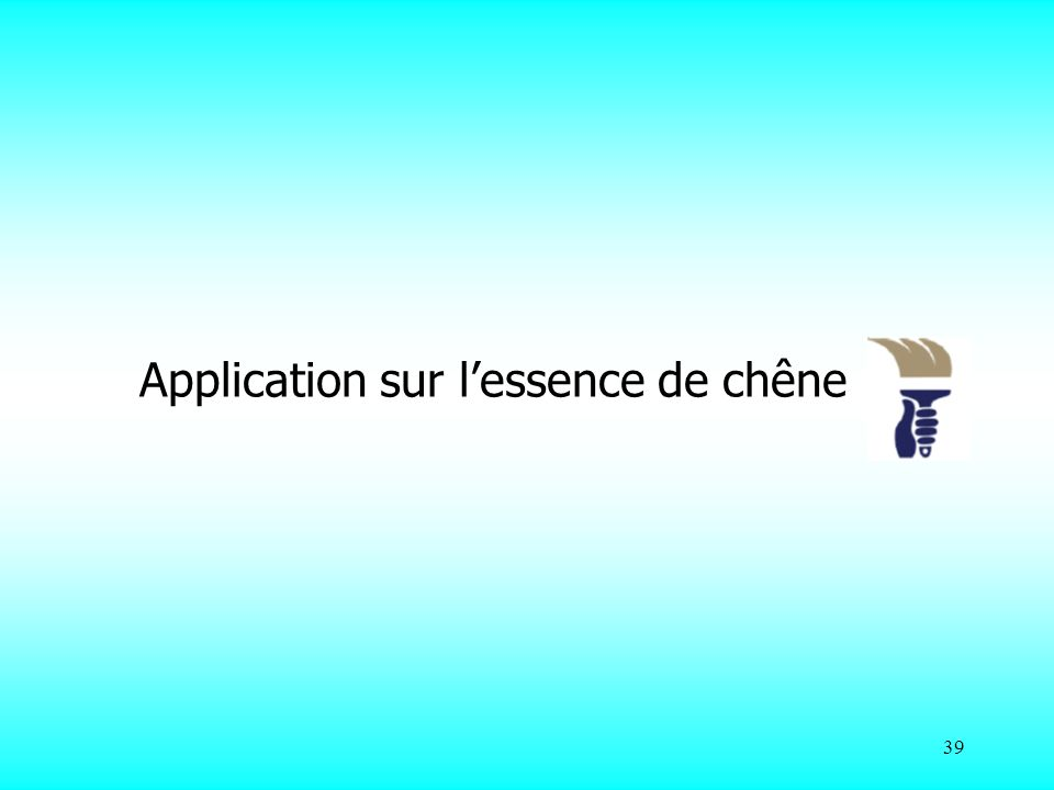 Application sur l'essence de chêne