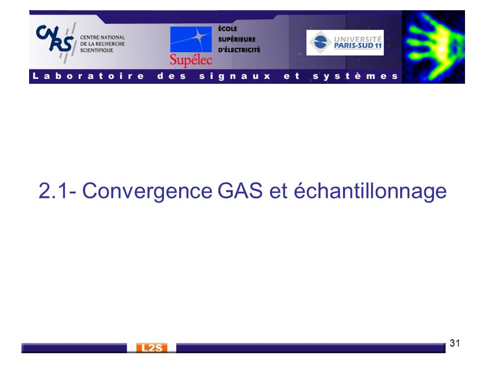 2.1- Convergence GAS et échantillonnage