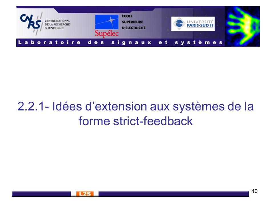 2.2.1- Idées d'extension aux systèmes de la forme strict-feedback
