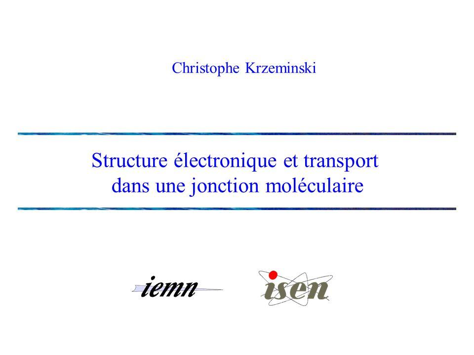 Structure électronique et transport dans une jonction moléculaire