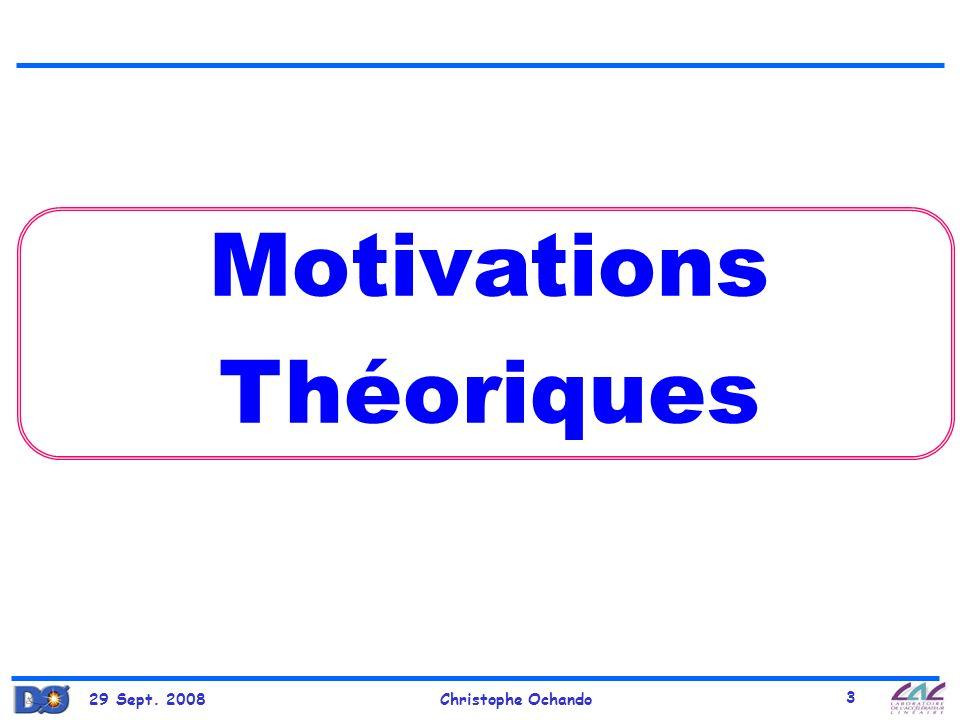 Motivations Théoriques