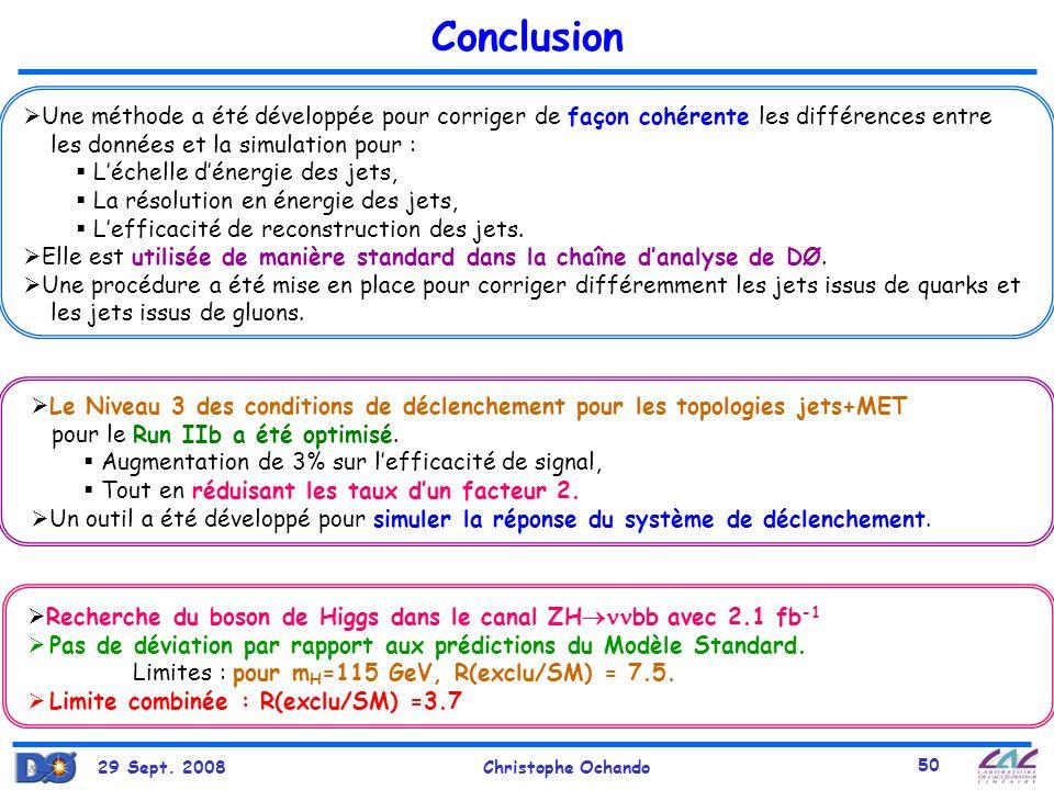 Conclusion Une méthode a été développée pour corriger de façon cohérente les différences entre. les données et la simulation pour :