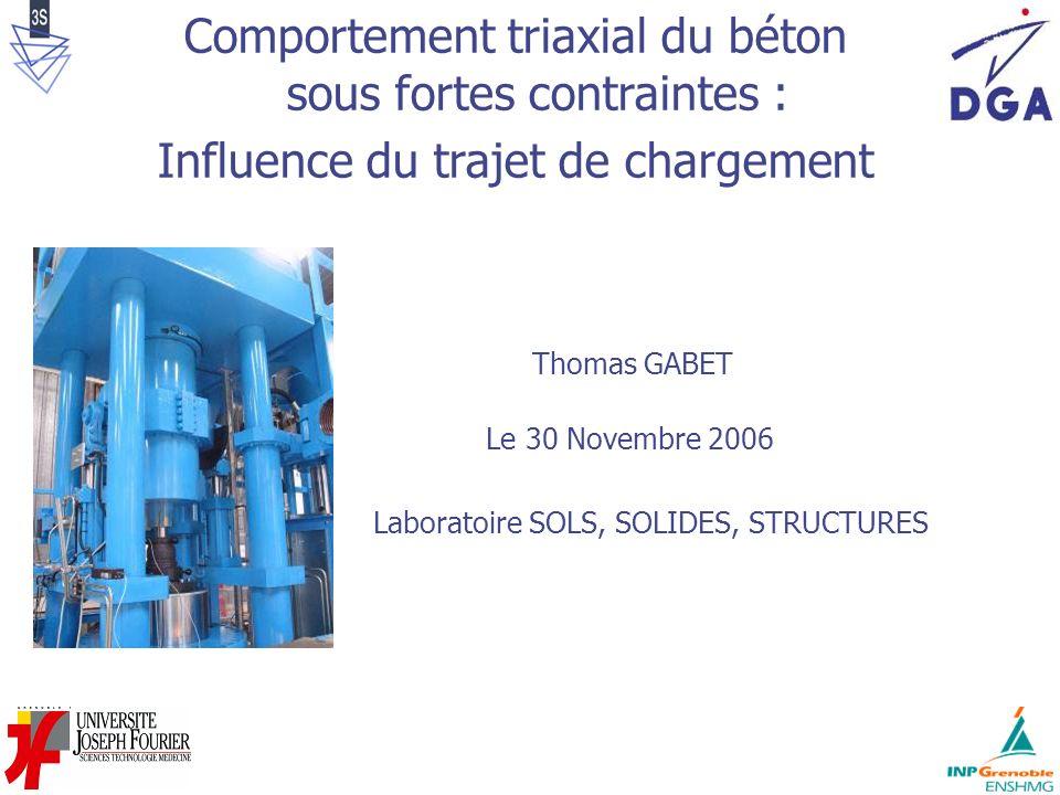 Comportement triaxial du béton sous fortes contraintes :