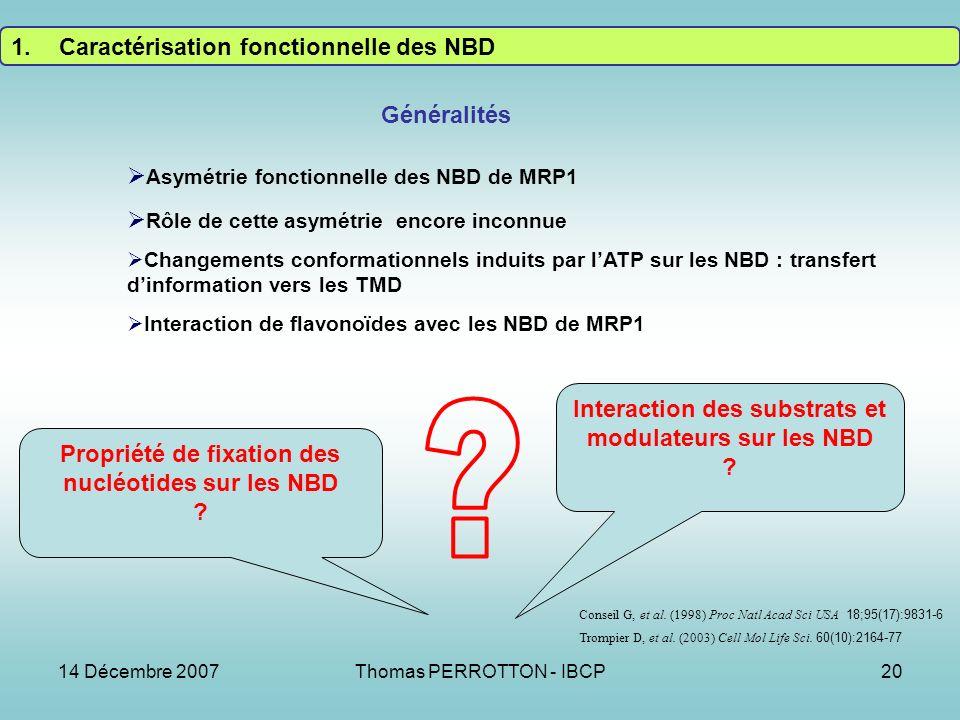 Caractérisation fonctionnelle des NBD Généralités