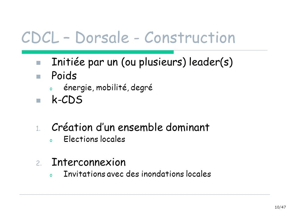 CDCL – Dorsale - Construction