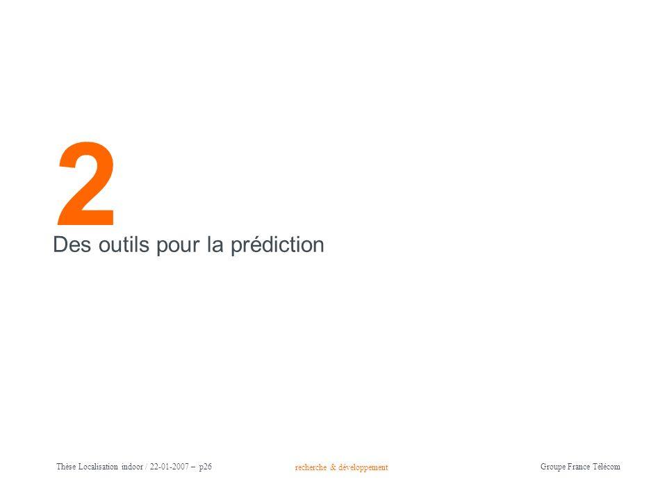 2 Des outils pour la prédiction