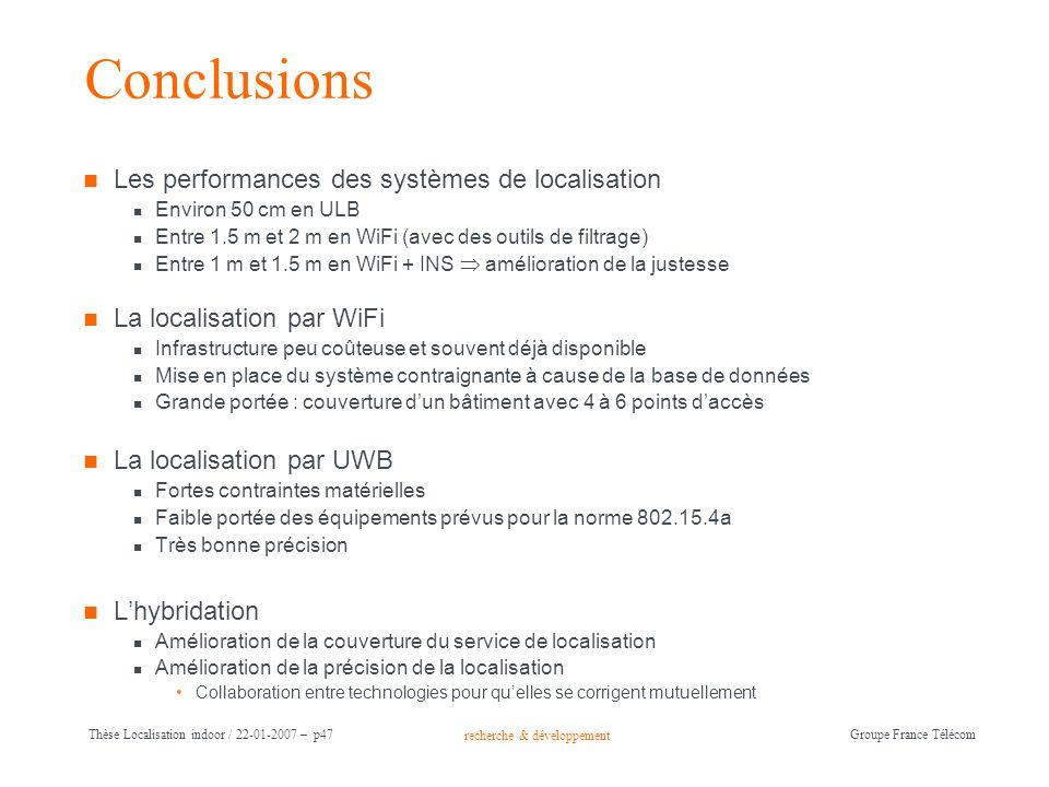Conclusions Les performances des systèmes de localisation