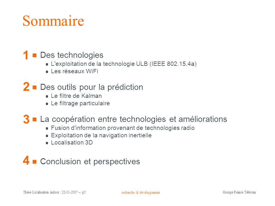 Sommaire 1 2 3 4 Des technologies Des outils pour la prédiction