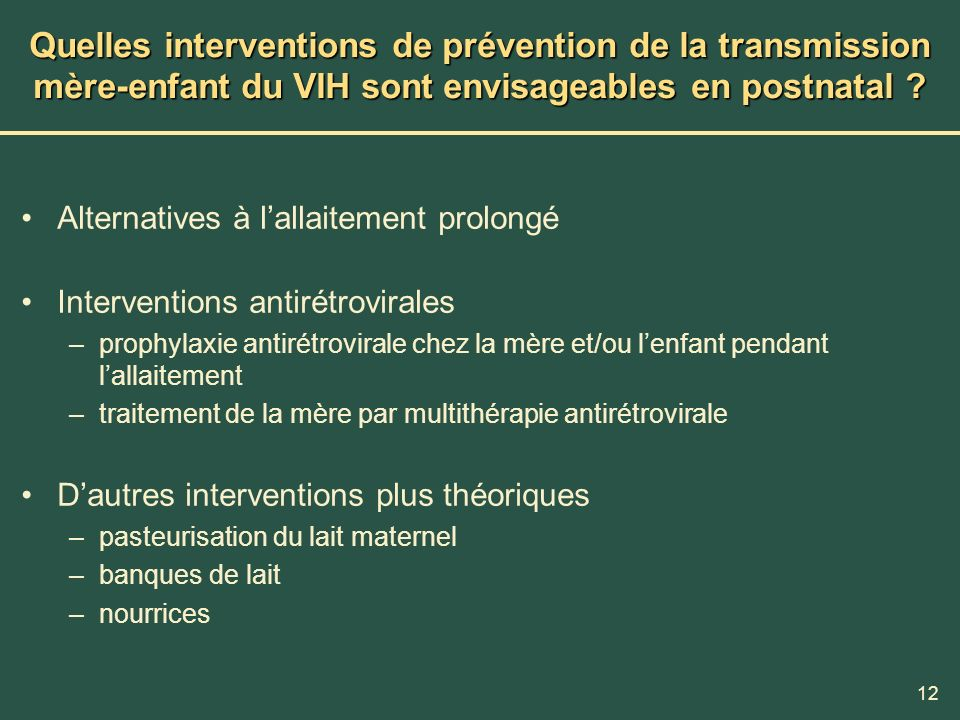 Quelles interventions de prévention de la transmission mère-enfant du VIH sont envisageables en postnatal