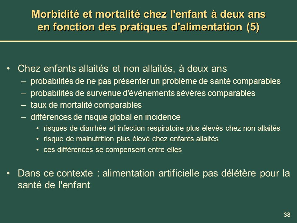 Morbidité et mortalité chez l enfant à deux ans en fonction des pratiques d alimentation (5)