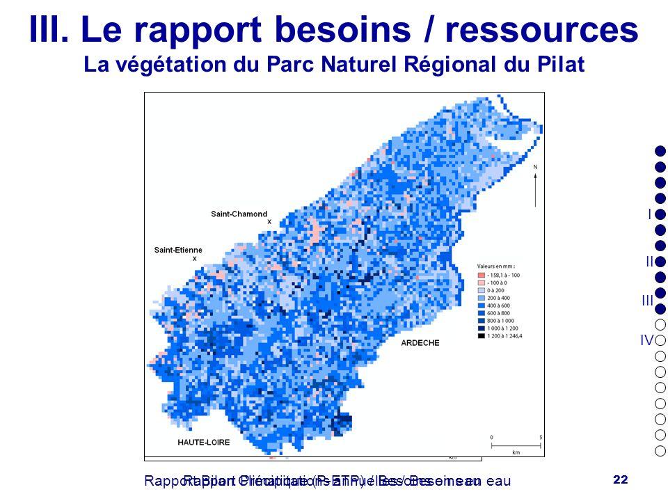 III. Le rapport besoins / ressources La végétation du Parc Naturel Régional du Pilat