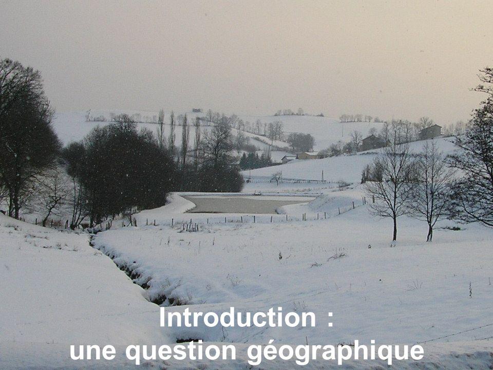 Introduction : une question géographique