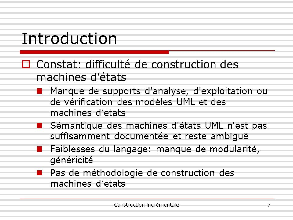 Construction incrémentale