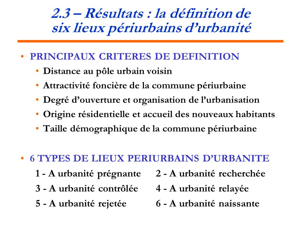 2.3 – Résultats : la définition de six lieux périurbains d'urbanité