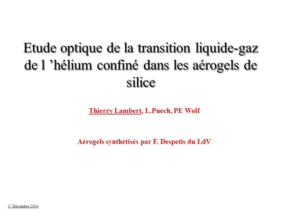 Etude optique de la transition liquide-gaz de l 'hélium confiné dans les aérogels de silice