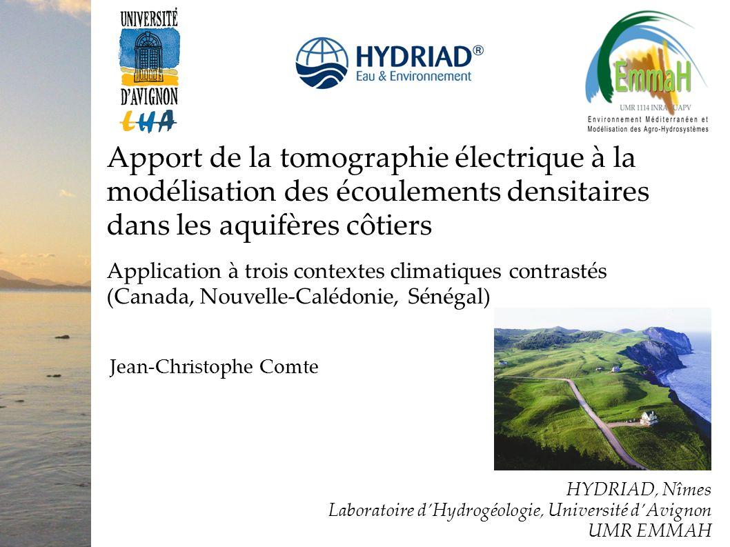 Apport de la tomographie électrique à la modélisation des écoulements densitaires dans les aquifères côtiers Application à trois contextes climatiques contrastés (Canada, Nouvelle-Calédonie, Sénégal)