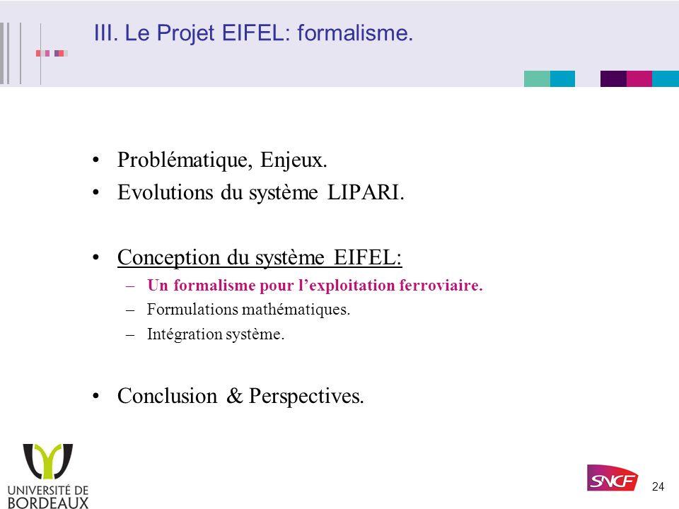 III. Le Projet EIFEL: formalisme.