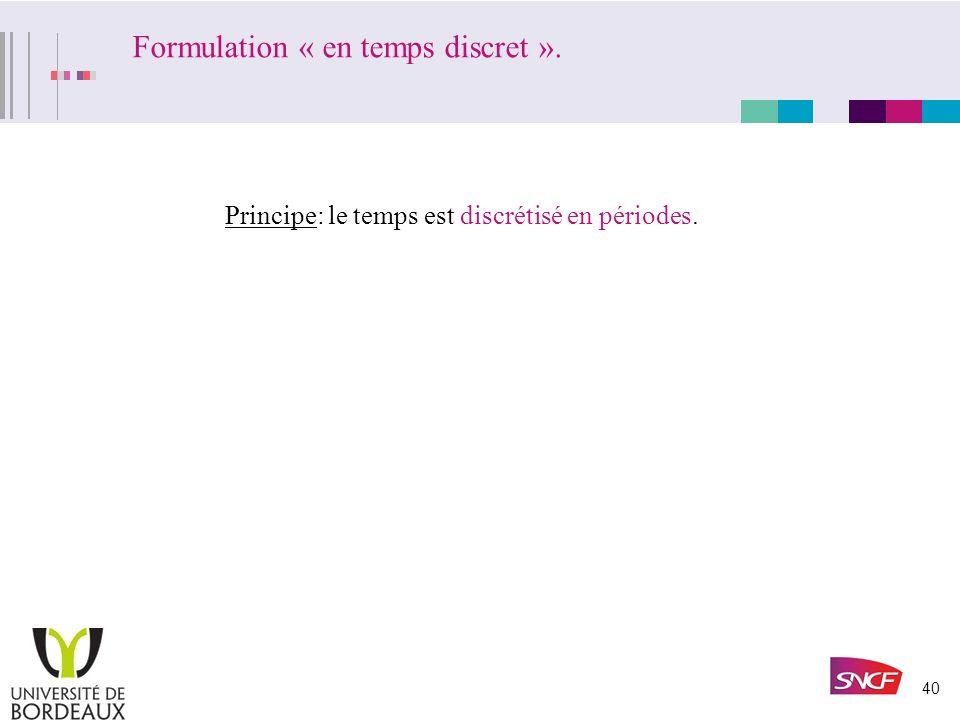 Formulation « en temps discret ».