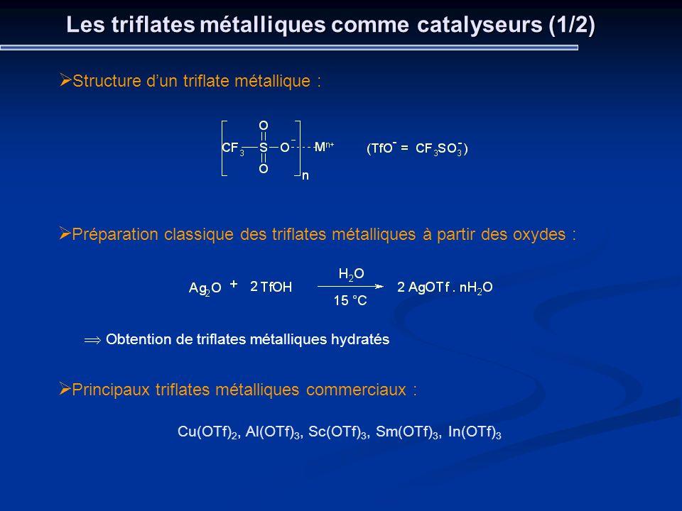 Les triflates métalliques comme catalyseurs (1/2)