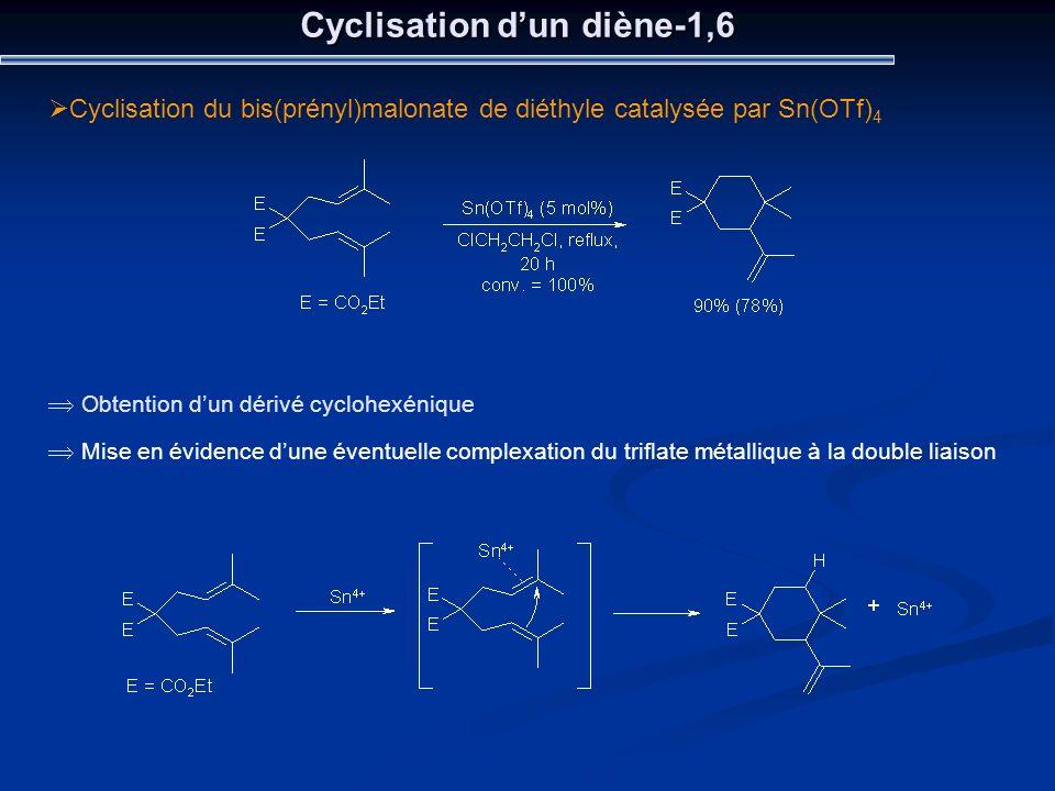 Cyclisation d'un diène-1,6