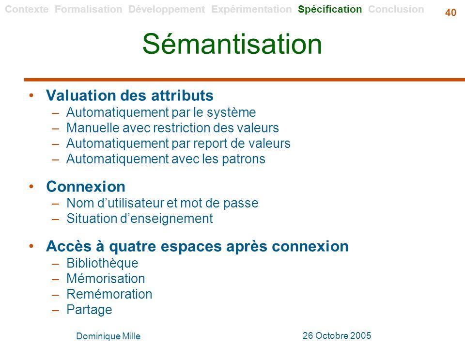 Sémantisation Valuation des attributs Connexion