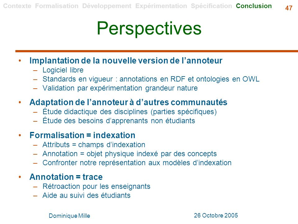 Perspectives Implantation de la nouvelle version de l'annoteur