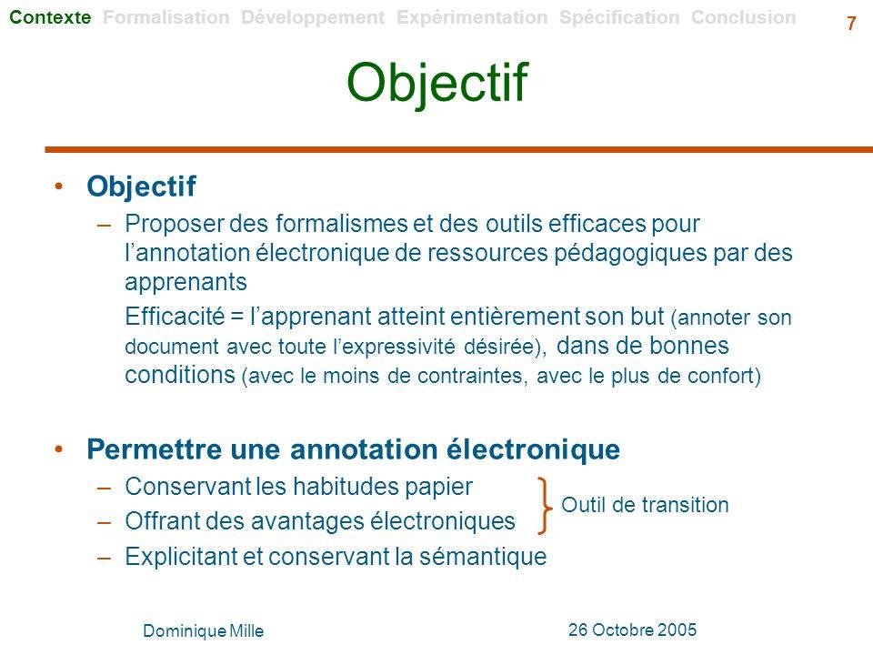 Objectif Objectif Permettre une annotation électronique
