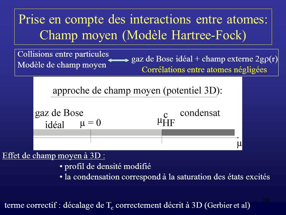 Prise en compte des interactions entre atomes: Champ moyen (Modèle Hartree-Fock)