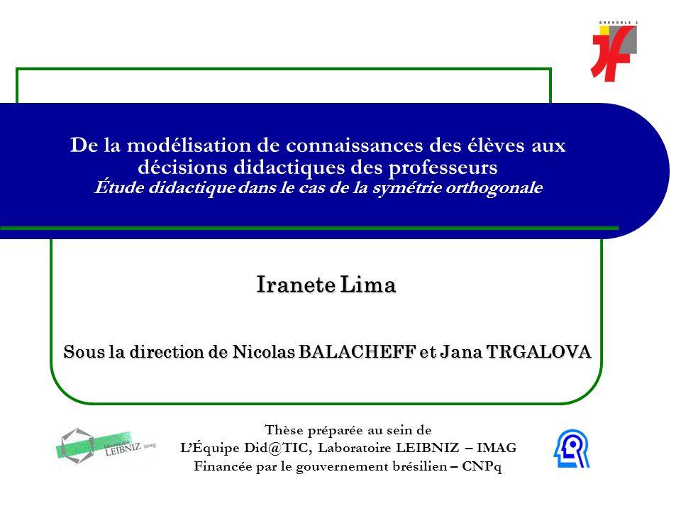Iranete Lima Sous la direction de Nicolas BALACHEFF et Jana TRGALOVA
