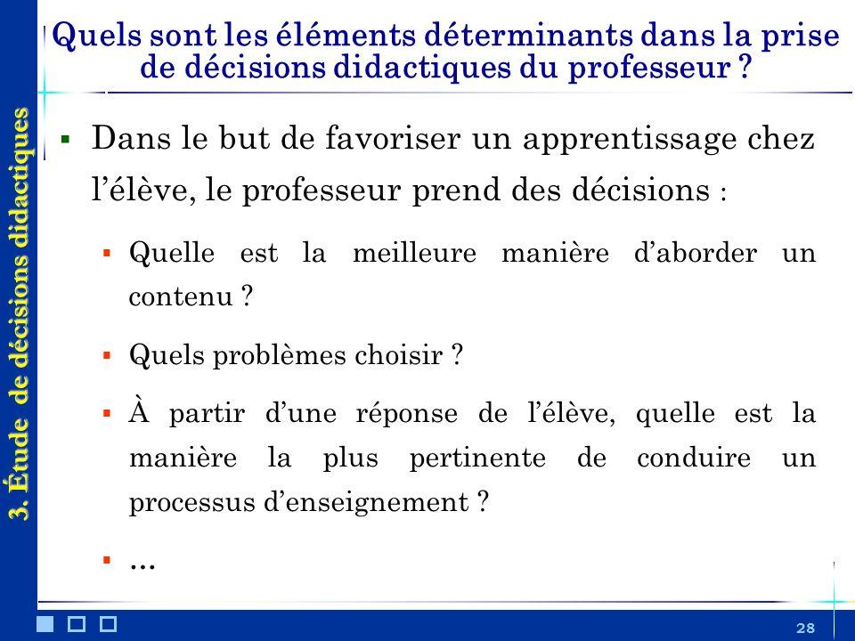 3. Étude de décisions didactiques