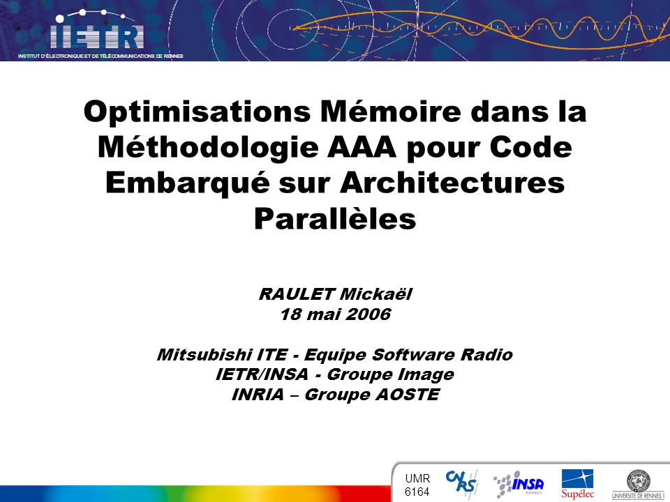 Optimisations Mémoire dans la Méthodologie AAA pour Code Embarqué sur Architectures Parallèles
