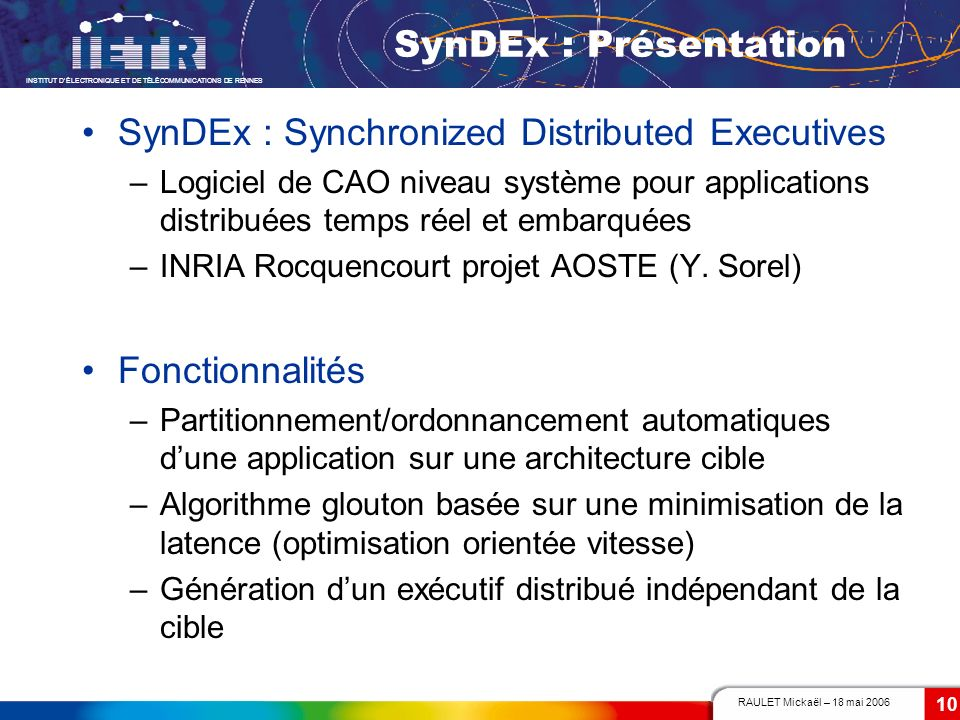 SynDEx : Synchronized Distributed Executives