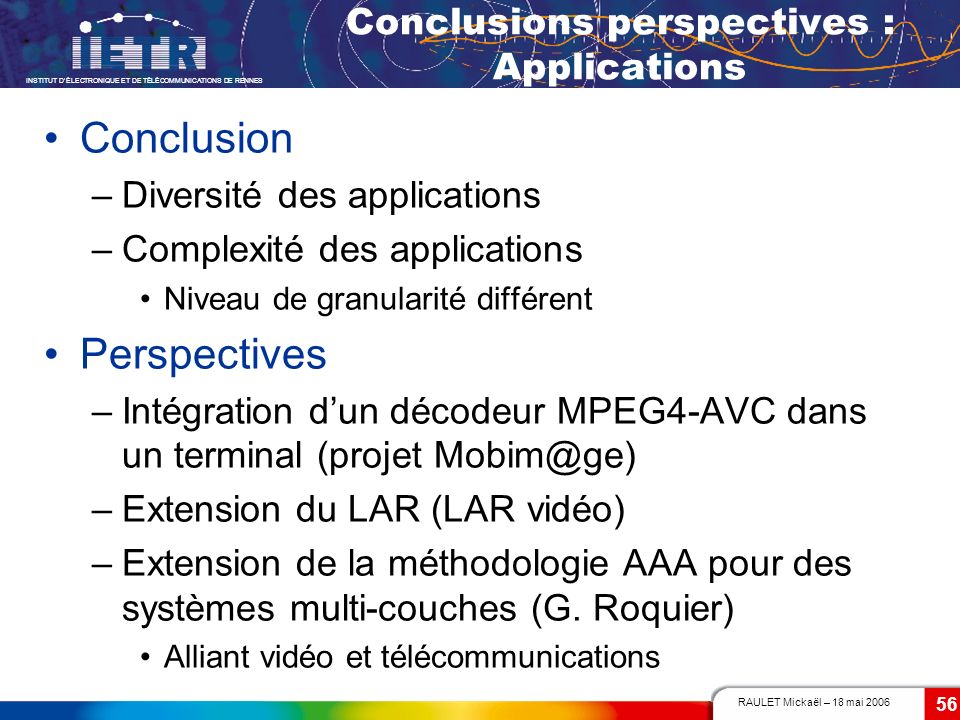 Conclusions perspectives : Applications