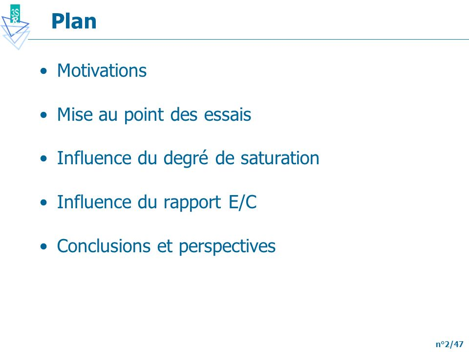 Plan Motivations Mise au point des essais