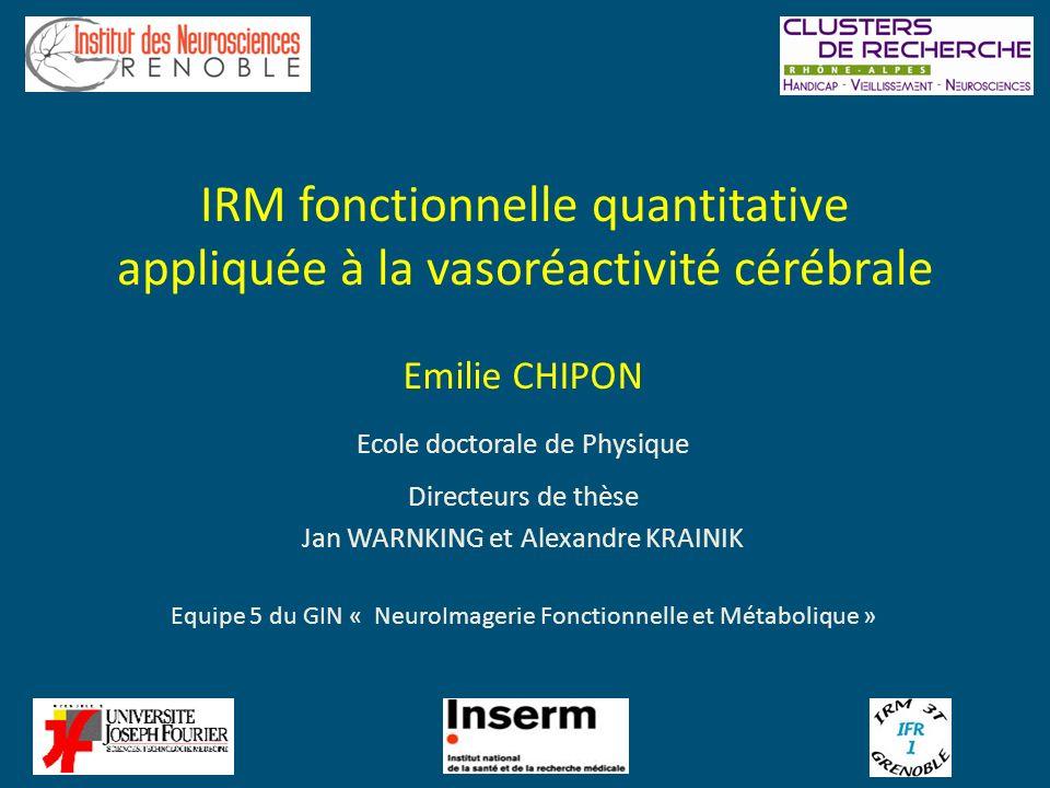 IRM fonctionnelle quantitative appliquée à la vasoréactivité cérébrale