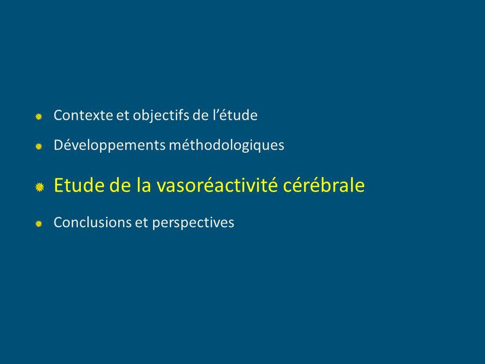 Etude de la vasoréactivité cérébrale