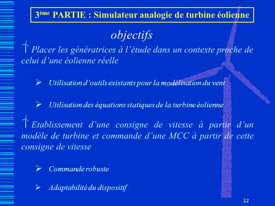 3ème PARTIE : Simulateur analogie de turbine éolienne