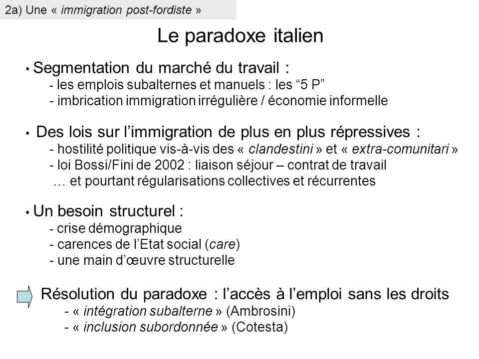 2a) Une « immigration post-fordiste »